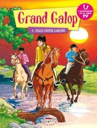 Grand Galop. Volume 4, Filles contre garçons