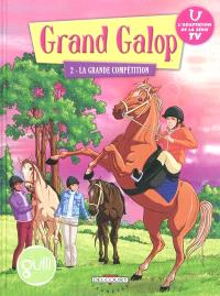 Grand Galop. Volume 2, La grande compétition