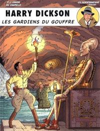 Harry Dickson : d'après Jean Ray. Volume 9, Les gardiens du gouffre