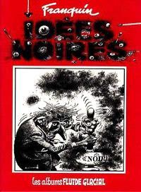 Idées noires. Volume 1