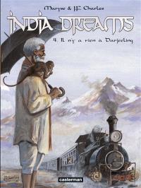 India dreams. Volume 4, Il n'y a rien à Darjeeling