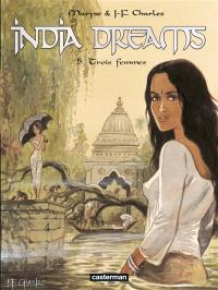 India dreams. Volume 5, Trois femmes