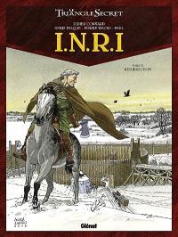 INRI : le triangle secret. Volume 4, Résurrection