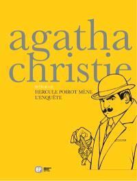 Intégrale Agatha Christie en BD. Volume 1, Hercule Poirot mène l'enquête
