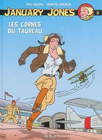 January Jones. Volume 5, Les cornes du taureau