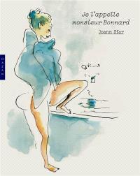 Je l'appelle monsieur Bonnard