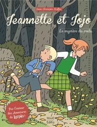Jeannette et Jojo. Volume 1, Le mystère du poilu