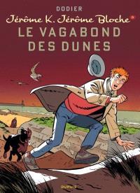 Jérôme K. Jérôme Bloche. Volume 8, Le vagabond des dunes
