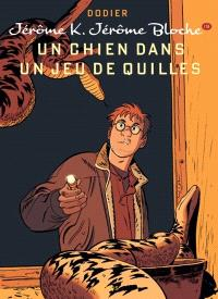 Jérôme K. Jérôme Bloche. Volume 19, Un chien dans un jeu de quilles