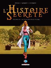 L'histoire secrète. Volume 28, La ville aux mille piliers
