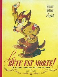 La bête est morte !... : la guerre mondiale chez les animaux