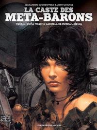 La caste des Méta-Barons. Volume 6, Dona Vicenta Gabriela de Rokha l'aïeule