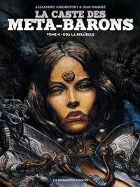 La caste des Méta-Barons. Volume 4, Oda la bisaïeule