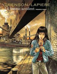 La femme accident. Volume 1