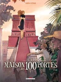 La maison aux 100 portes. Volume 03, Lili