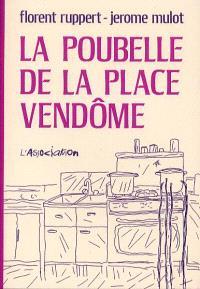 La poubelle Place Vendôme