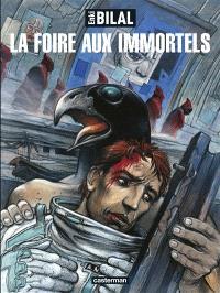 La trilogie Nikopol. Volume 1, La foire aux immortels