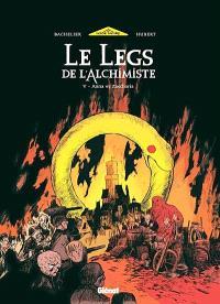 Le legs de l'alchimiste. Volume 5, Anna & Zaccharia