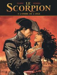Le Scorpion. Volume 8, L'ombre de l'ange