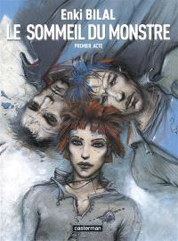 Le sommeil du monstre. Volume 1