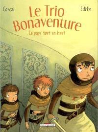 Le trio Bonaventure. Volume 2, Le pays tout en haut
