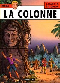 Lefranc. Volume 14, La colonne