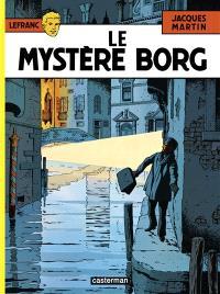 Lefranc. Volume 3, Le mystère Borg