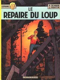 Lefranc. Volume 4, Le repaire du loup