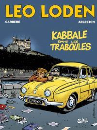Léo Loden. Volume 5, Kabbale dans les traboules