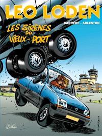 Léo Loden. Volume 2, Les sirènes du Vieux-Port