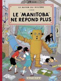Les aventures de Jo, Zette et Jocko, Le rayon du mystère. Volume 1, Le Manitoba ne répond plus