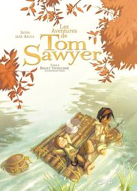 Les aventures de Tom Sawyer. Volume 1, Becky Thatcher