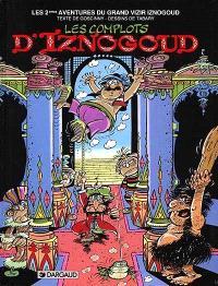 Les aventures du grand vizir Iznogoud. Volume 2, Les complots d'Iznogoud