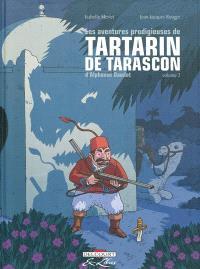 Les aventures prodigieuses de Tartarin de Tarascon, d'Alphonse Daudet. Volume 2
