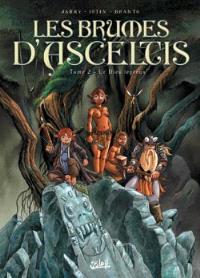 Les brumes d'Asceltis. Volume 2, Le dieu lépreux