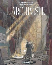 Les cités obscures, L'archiviste