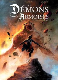 Les démons d'Armoises. Volume 3, Gilles, l'hérétique