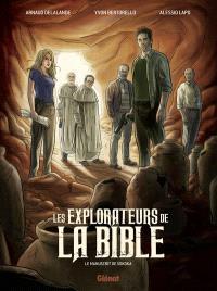 Les explorateurs de la Bible : le manuscrit de Sokoka