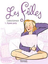 Les filles. Volume 1, Pyjama party