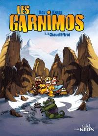 Les Garnimos. Volume 3, Chaud effroi
