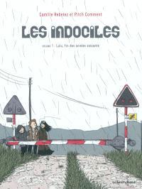 Les indociles. Volume 1, Lulu, fin des années soixante