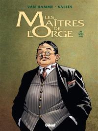 Les maîtres de l'orge. Volume 4, Noël 1932