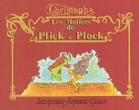 Les malices de Plick et Plock : et autres histoires illustrées