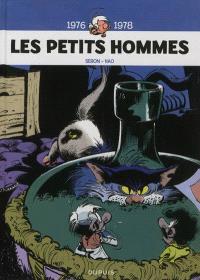 Les petits hommes : l'intégrale. Volume 4, 1976-1978