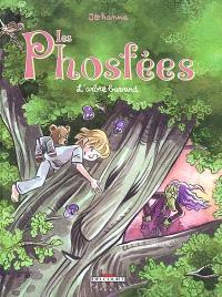 Les Phosfées. Volume 3, L'arbre bavard