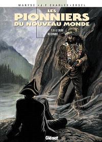 Les pionniers du Nouveau Monde. Volume 15, Le choix de Crimbel