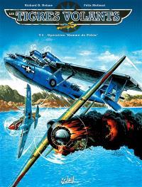 Les tigres volants. Volume 5, Opération homme de Pékin