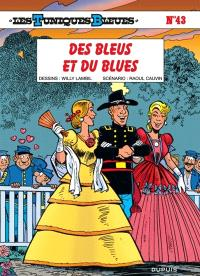 Les Tuniques bleues. Volume 43, Des bleus et du blues