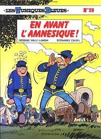 Les Tuniques bleues. Volume 29, En avant l'amnésique !
