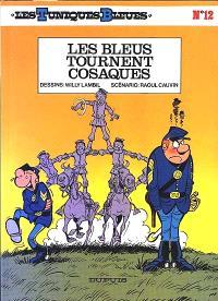 Les Tuniques bleues. Volume 12, Les bleus tournent cosaques